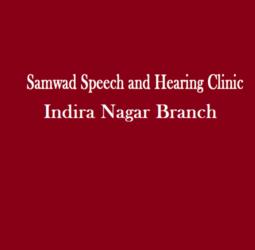 Samwad Speech and Hearing Clinic – Indira Nagar Branch
