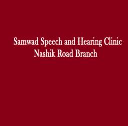 Samwad Speech and Hearing Clinic –  Nashik Road Branch